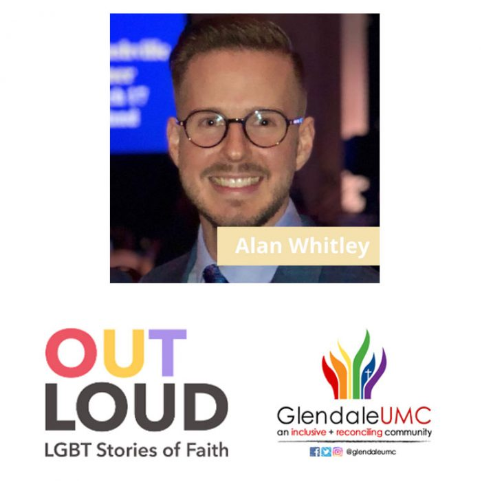 305 - Alan Whitley Out Loud Stories Podcast Glendale United Methodist Church