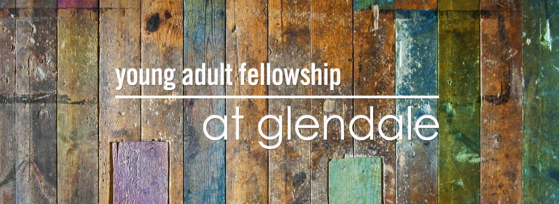 Young Adult Fellowship at Glendale United Methodist Church in Nashville TN UMC