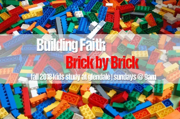 LEGOS Building Faith Brick by Brick Fall 2018 Kids study at Glendale United Methodist Church Nashville TN UMC