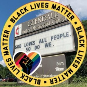 Black Lives Matter and God Loves All People - Glendale United Methodist Church Nashville