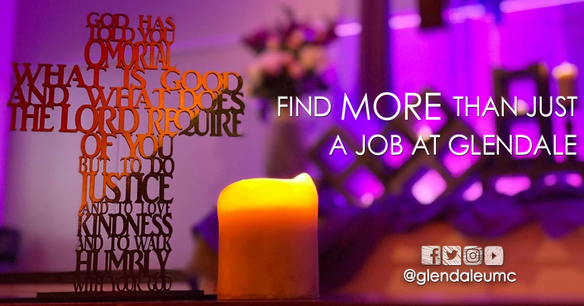 Find More Than Just A Job at Glendale United Methodist Church Nashville TN UMC