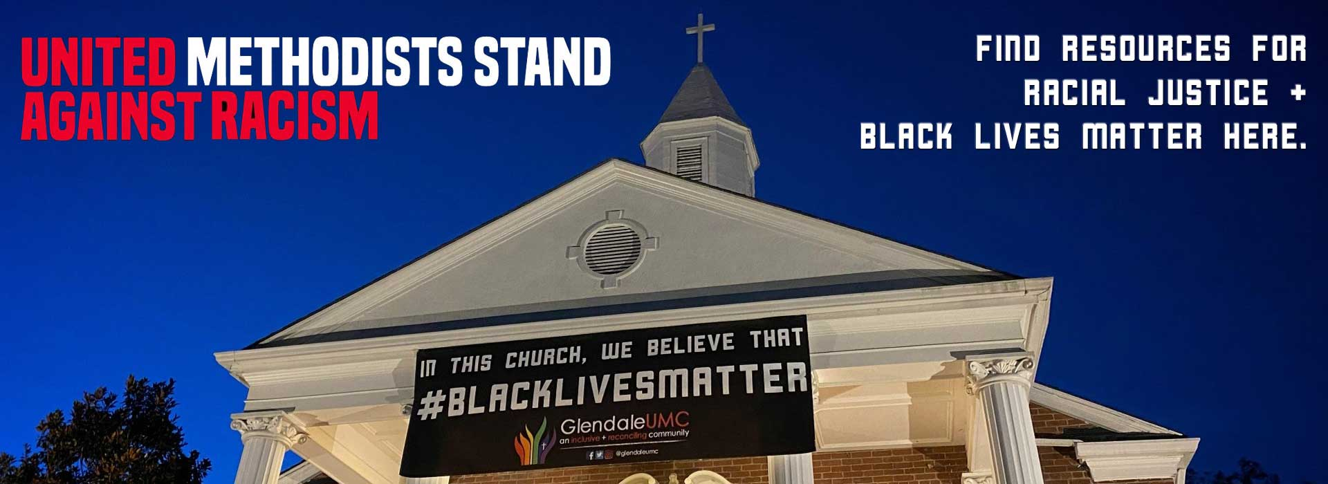 United Methodists Stand Against Racism - Glendale United Methodist Church Nashville