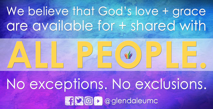 We believe that God's love and grace are avilable to all people - Glendale United Methodist Church Nashville TN UMC